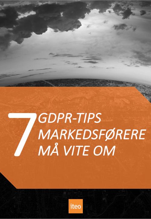 7 GDPR-tips markedsførere må vite om